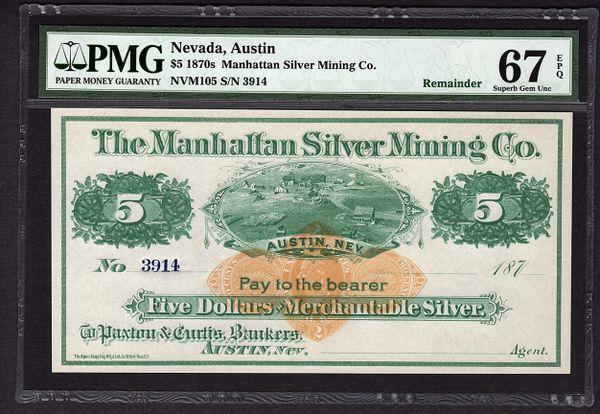 1870's $5 Austin Nevada Manhattan Silver Mining PMG 67 EPQ Obsolete Currency Note Item #1723369-025