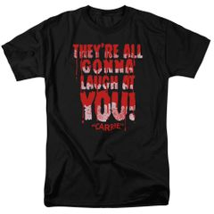Carrie Laugh at You Black Short Sleeve Adult T-shirt