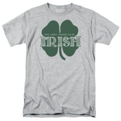 St. Patrick's Day Lucky to Be Irish Adult T-shirt