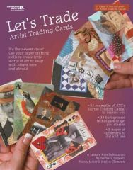 Let's Trade Artist Trading Cards Book by Leisure Arts