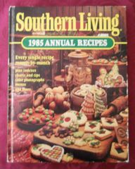 1985 Southern Living Annual Recipes Cookbook