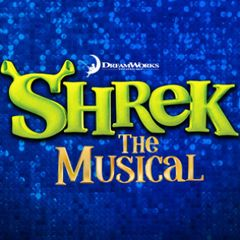 Shrek, The Musical - August 15th, 2018 - **Encore Production Only!!**