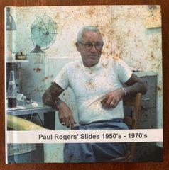 Paul Rogers Slides 1950-1970