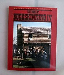 Buckskinning Series Book IV