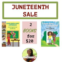 Limited Time Juneteenth 2 for $20 African Children's Books!!!!