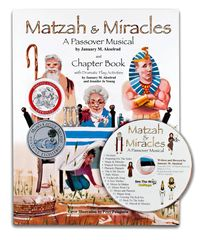 Matzah and Miracles; A Passover Musical