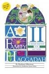 A Family Haggadah II (Paperback)