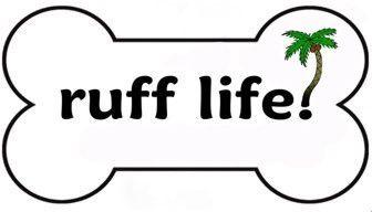 Ruff Life Apparel, LLC