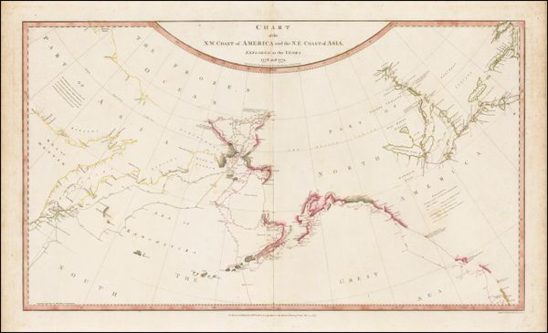 "Chart of the N.W. Coast of America and the N.E. Coast of Asia Explored in the Years 1778 and 1779. Prepared by Lieut. Heny. Roberts under the immediate Inspection of Capt Cook . . . 1784 (The ""Legendary Lost Chart of Captain James Cook"")"