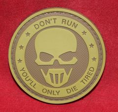 Don't Run You'll Only Die Tired