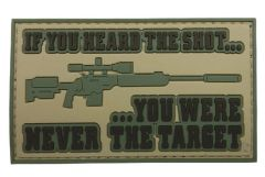 If You Heard The Shot ... You Were Never The Target Morale Patch