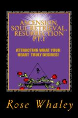 2. ASCENSION,SOUL RETRIEVAL, RESURRECTION # 1