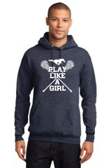 LADY MUSTANGS LAX 2019 - Play Like A Girl Hoodie