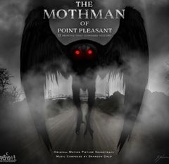 The Mothman of Point Pleasant CD Soundtrack