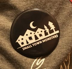 Small Town Monsters Button