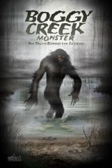 DVD Boggy Creek Monster: The Truth Behind the Legend