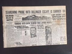 JOHN DILLINGER FRONT PAGE HEADLINE ORIGINAL NEWSPAPER THE CHRONICLE NEWS: SEARCHING PROBE INTO DILLINGER ESCAPE IS CARRIED ON