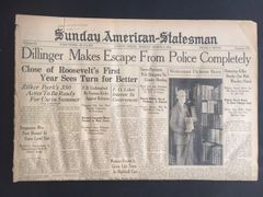 JOHN DILLINGER FRONT PAGE HEADLINE SUNDAY AMERICAN STATESMAN: DILLINGER MAKES ESCAPE FROM POLICE COMPLETELY