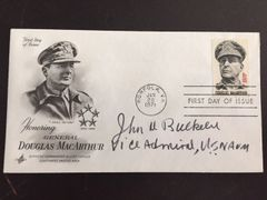ADMIRAL JOHN D. BULKELEY AUTOGRAPHED FIRST DAY COVER HONORING DOUGLAS MACARTHUR, WHO HE RESCUED IN THE PHILLIPINES IN WWII, MEDAL OF HONOR WINNER