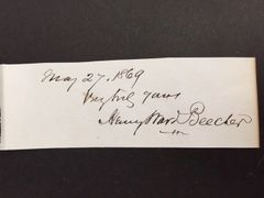 HENRY WARD BEECHER SIGNATURE, CLERGYMAN, EVANGELIST, ANTI SLAVERY, WOMENS SUFFRAGE, EVOLUTION