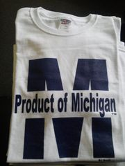 White Product of Michigan Shirt #4012