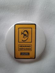 Hearing Impaired Button 2 #1944