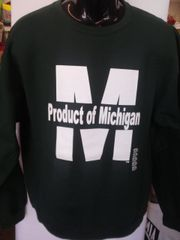 Green Product of Michigan Sweatshirt #4011