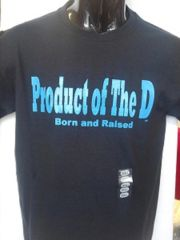 Black Product of the D Shirt #4003