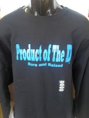 Black Product of the D Sweatshirt #4004