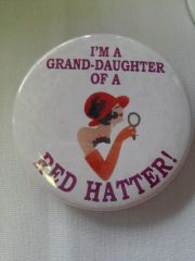 I'm A Grand-Daughter of a Red Hatter Button