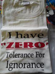 I Have Zero Tolerance...