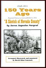150 YEARS AGO: A Sketch of Nevada County, California
