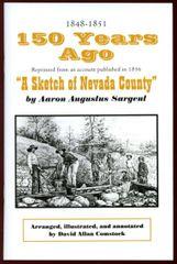 150 YEARS AGO: A Sketch of Nevada County, California