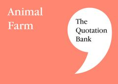 The Quotation Bank - Animal Farm