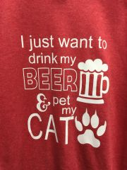 I just want to drink my Beer and Pet my Cat T-Shirt
