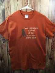 True Happiness is found at the other end of the Leash T-shirt