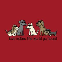Love Makes the World Go Hound