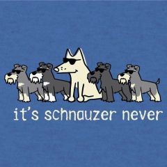 It's Schauzer Never (Lightweight Unisex L only)
