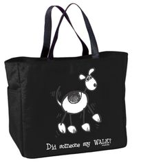 Did Someone Say Walk Tote Bag