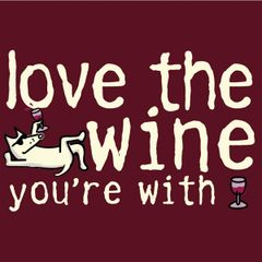 Love the Wine You're With - Red (XL only)
