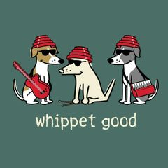 Whippet Good (Unisex S only)
