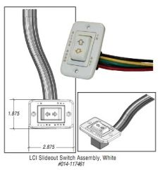 LCI Slide Out Switch Assembly 117461