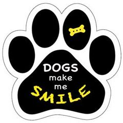 Dogs Make Me Smile Paw Magnet