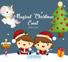 **Magical Christmas Family Event Ticket (9-Dec) ALL SOLD