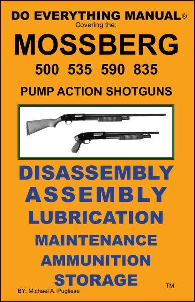 Astonishing Mossberg Pump Action Shotgun Do Everything Manual Jem Enterprises Wiring Cloud Mangdienstapotheekhoekschewaardnl