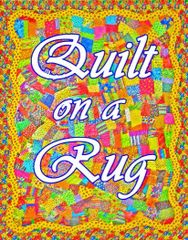 Quilt Pattern NO SEW-Quilt on a rug