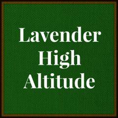 Lavender Essential Oil- High Altitude