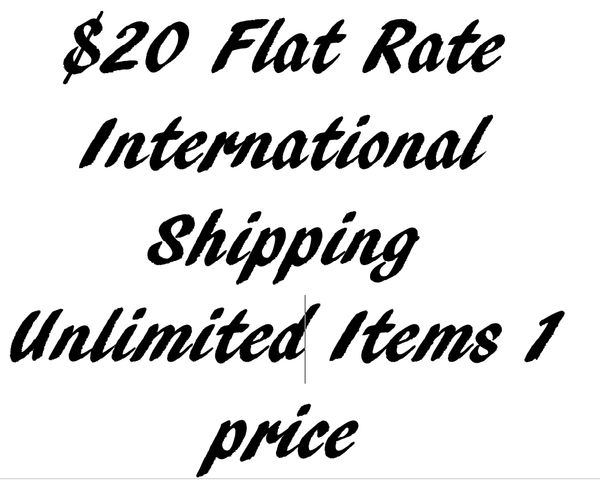 Flat Rate $20 International Shipping