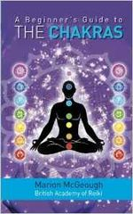 A Beginners Guide to THE CHAKRAS