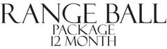 RANGE BALL Package 12 Month